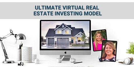 The Ultimate Virtual Real Estate Investing Model tickets