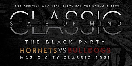 Black Dollar : The Official Magic City Classic Young Alumni Black Party tickets