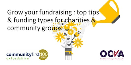 Grow your fundraising : top tips and funding types for charities and groups tickets