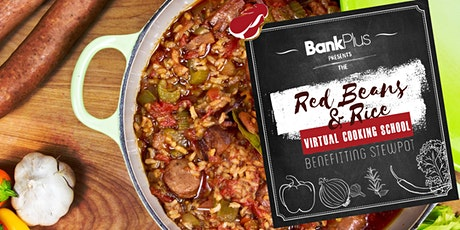 Red Beans & Rice Virtual Cooking School Presented by BankPlus tickets