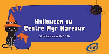 Halloween au Centre Mgr Marcoux billets