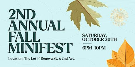 2nd Annual Fall Minifest tickets