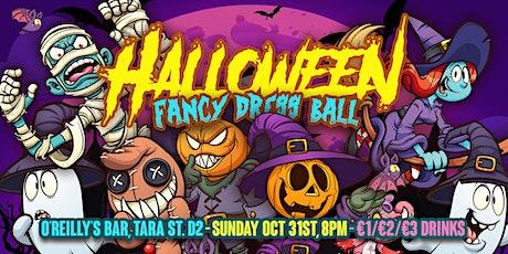 O'Reilly's   Halloween Night Fancy Dress Ball    Sunday 31st Oct  Doors 9pm tickets