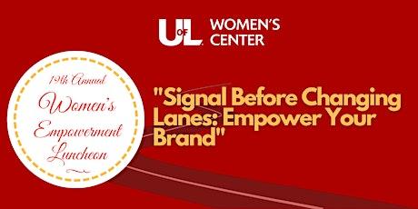 19th Annual UofL Women's Center Women's Empowerment Luncheon tickets