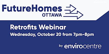 Future Homes Ottawa and Home Retrofits Webinar - Carlington tickets