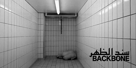 BACKBONE - سند الظهر - Vernissage Tickets