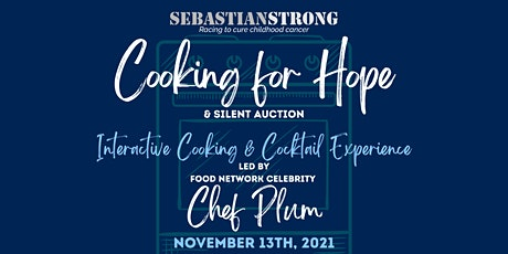 SebastianStrong Foundation - 2021 Cooking for Hope tickets