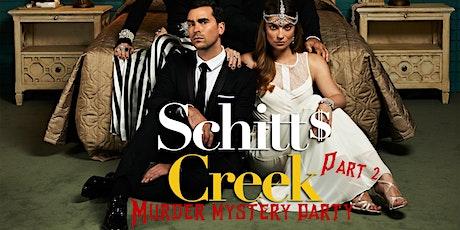 Schitt's Creek Murder Mystery Part 2 tickets