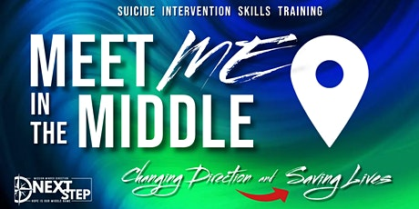 MEET ME in the MIDDLE - Suicide Intervention Skills - DECEMBER 2021 tickets