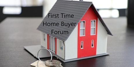 First Time Home Buyer Forum tickets