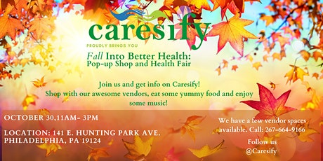 Caresify: Fall Into Better Health, Health Fair and Popup shop tickets