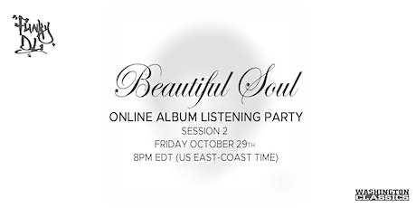"""Funky DL's """"Beautiful Soul"""" Early Album Listening Party (Session 2) tickets"""