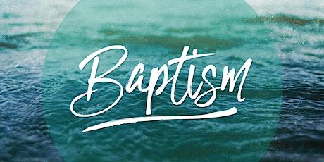 Baptism Sunday tickets