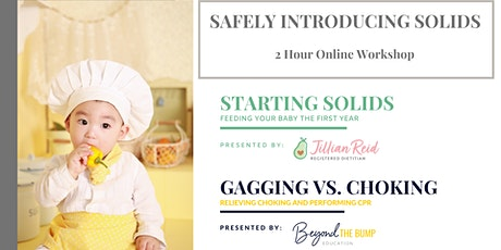 Safely Introducing Solids To Your Infant - New Foods & CPR tickets