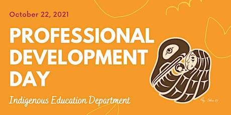 Indigenous Education October Professional Development tickets