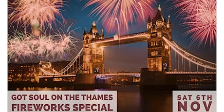 Got Soul On The Thames (Fireworks Special) Boat Party - Sat 6th Nov 2021 tickets