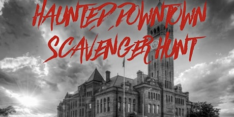 Haunted Downtown Scavenger Hunt tickets