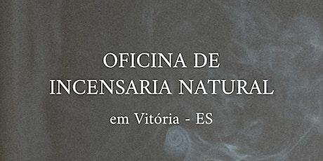 Incensaria Natural em Vitória ES ingressos