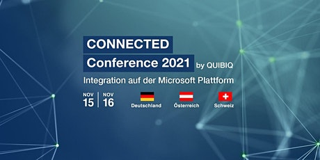 CONNECTED Conference 2021 by QUIBIQ (15.-16.11.2021) Tickets