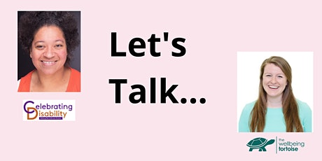 Let's Talk Disability Inclusion : Good Practice vs Bad Practice tickets