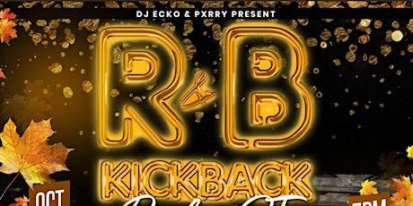 R&B Kickback Back In CT tickets