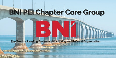 BNI PEI Chapter Core Group tickets