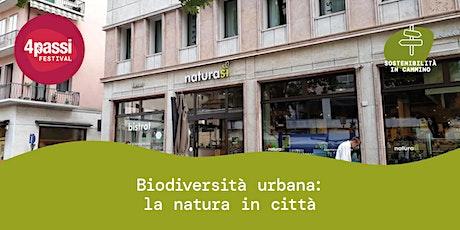 4passiFestival | Biodiversità urbana: la natura in città biglietti