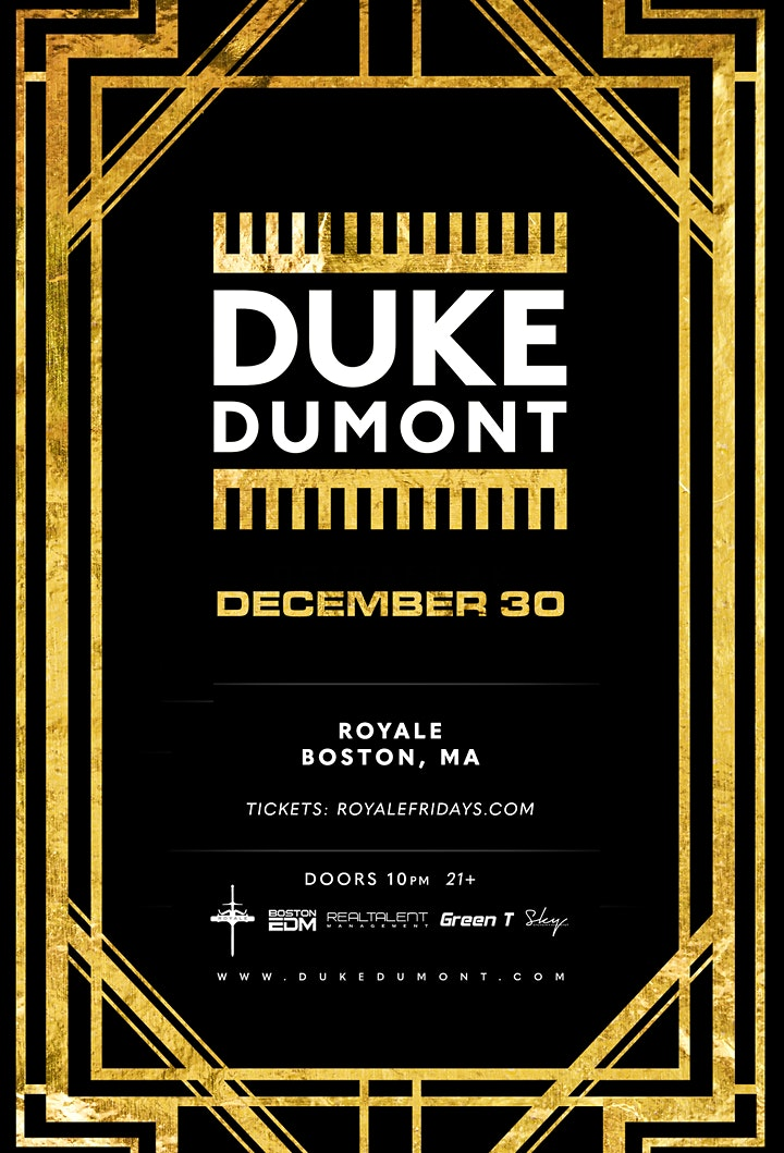Duke Dumont at Royale   12.30.21   10:00 PM   21+ image