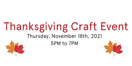 Thanksgiving Turkey Craft Event tickets