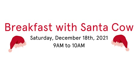 Breakfast with Santa Cow tickets