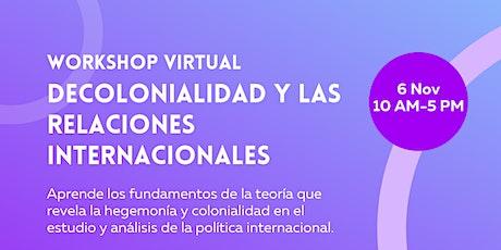 Workshop Virtual: Decolonialidad y las Relaciones Internacionales entradas