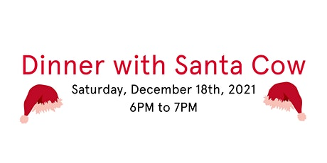 Dinner with Santa Cow tickets