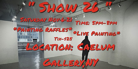PAULOFAME Presents ''SHOW 26'' A Art Show/Exhibit Event tickets