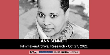 Archival Research for Your Film - Finding/Clearing/More with Ann Bennett tickets