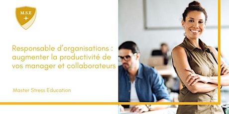 Responsable : augmenter la productivité de vos managers et collaborateurs billets