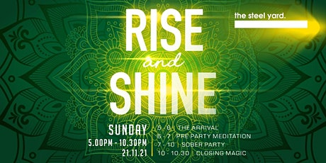 Rise and Shine tickets