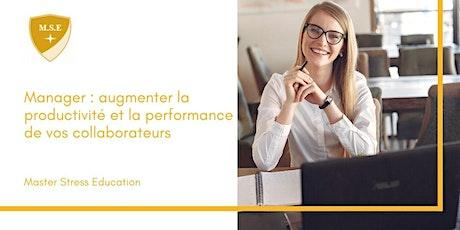 Manager : augmenter la productivité et la performance de vos collaborateurs billets