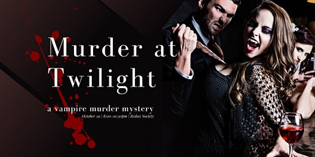 Murder at Twilight   A Murder Mystery Party tickets