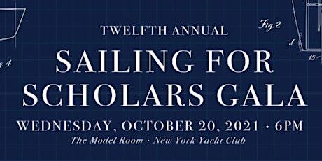 Twelfth Annual Sailing for Scholars Gala & Regatta tickets