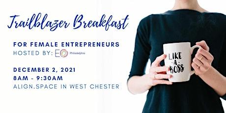 EO Philadelphia Trailblazing Women CEO Breakfast tickets