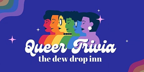 Queer Trivia Night  at the Dew Drop Inn tickets
