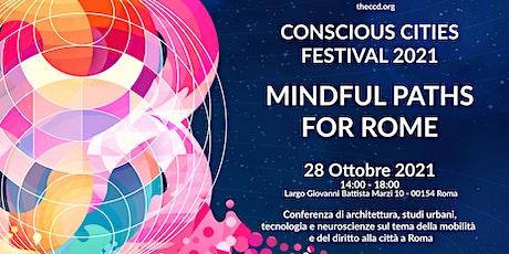 Conscious Cities Festival - Mindful paths for Rome tickets