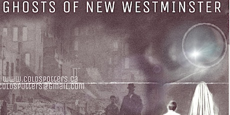 The  Ghosts of New Westminster ~ Family Tour ~ ALL AGES tickets
