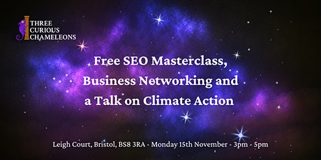 SEO Masterclass, Business Networking and a Talk on Climate Change tickets