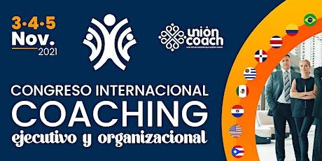 Congreso Internacional de Coaching Ejecutivo y Organizacional bilhetes