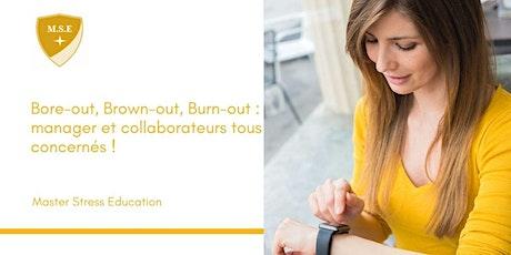 Bore-out, Brown-out, Burn-out : manager et collaborateurs tous concernés ! tickets