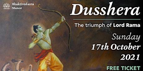 Dusshera - The triumph of Lord Rama tickets