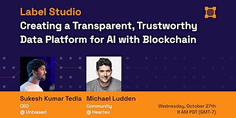 Creating a Transparent, Trustworthy Data Platform for AI with Blockchain entradas