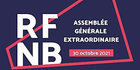 Assemblée générale extraordinaire du RFNB tickets