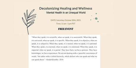 Decolonizing Healing and Wellness - Mental Health in an Unequal World tickets